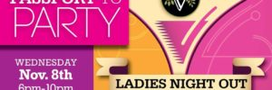 Ladies Night Out: Passport to Party!